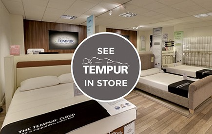 VIEW TEMPUR IN STORE