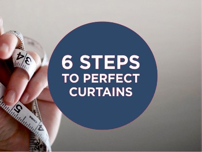 6 STEPSTO PERFECT BLINDS