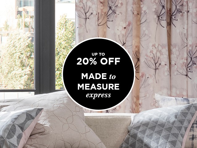 MADE TO MEASURE7 DAY EXPRESS CURTAINS