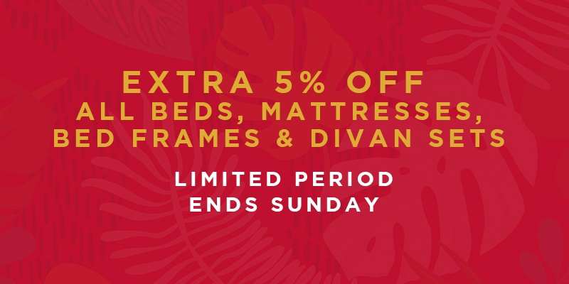 Extra 5% off beds