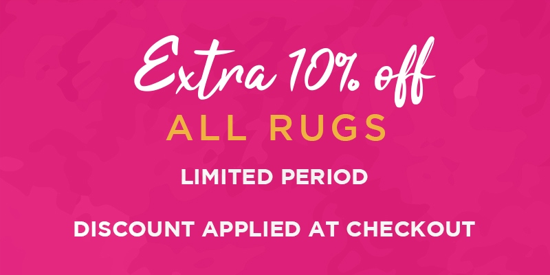 Extra 10% off all rugs
